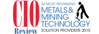 Top 20 Metals & Mining Technology Solution Companies - 2015